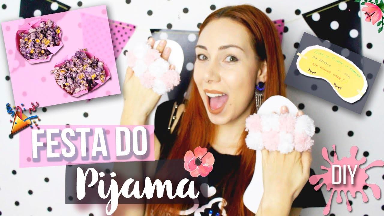 DIY FESTA DO PIJAMA: CHINELO DE QUARTO, PIPOCA COLORIDA E MAIS Feat. Carol Gomes