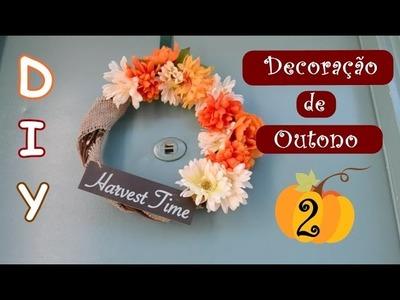 D.I.Y- Decoração de Outono 2. Fall Decor