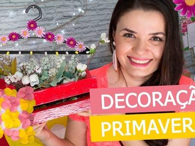 DECORAÇÃO ESPECIAL PRIMAVERA - SPRING ROOM DECOR - DIY