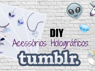 DIY: Acessórios Holográficos Tumblr + Patch