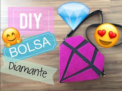 DIY: BOLSA DIAMANTE!!