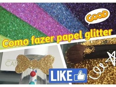 DIY | como fazer Papel Glitter
