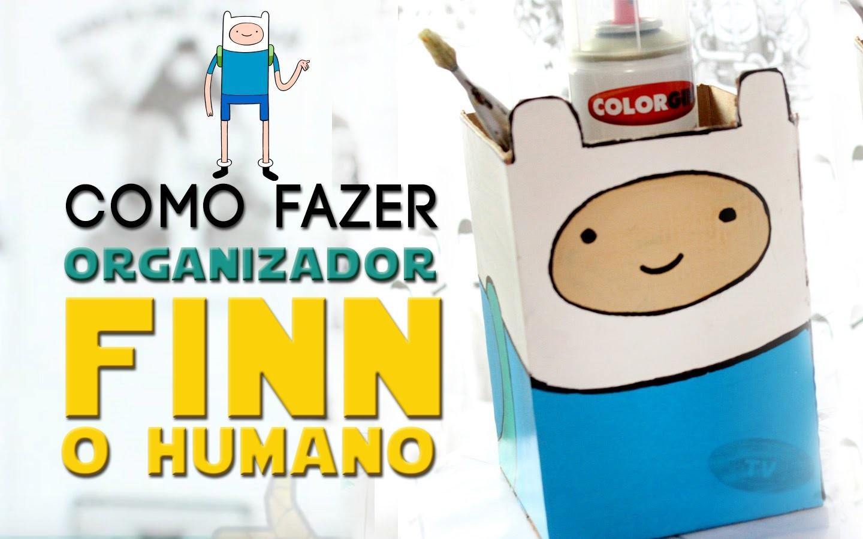 DIY ORGANIZADOR DO FINN O HUMANO ❤ DIY HORA DE AVENTURA