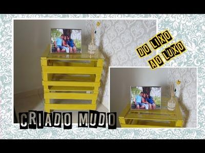 DIY : Transformando caixotes de feira em Criado mudo para decoração!