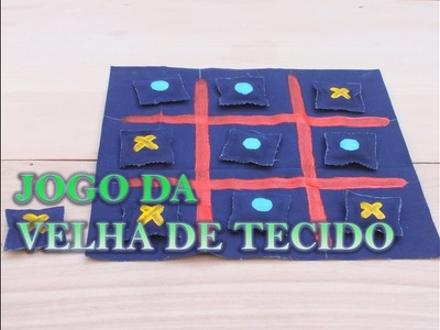 Dia das Crianças - Jogo da Velha de Tecido - Tutorial DIY