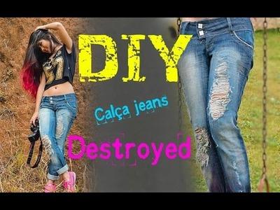 DIY - Como fazer calça Destroyed #dicadamih