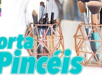DIY - Porta Pincéis para decorar e organizar a penteadeira