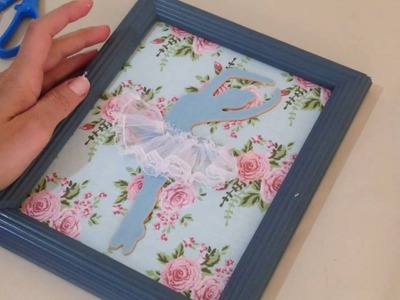 Quadros Decorativos em Tecido de Bailarina - Artesanato DIY
