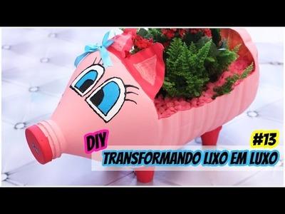 Transformando Lixo em Luxo(DIY): Vaso Porquinho (a) | Vaso decorativo de Garrafa Plástica