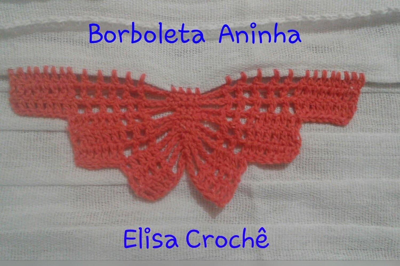 Versão destros: Borboleta Aninha em crochê # Elisa Crochê