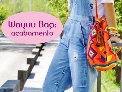 Wayuu bag: acabamento, alças e finalização (parte 5)