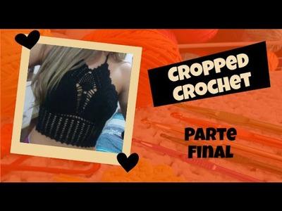 Cropped Crochê - passo a passo (Final)