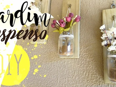 DIY Mason jar on wall - Jardim suspenso | Pricilla Calaça