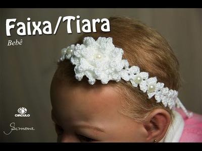 Faixa.Tiara de Cabelo em Crochê para Bebê | Professora Simone
