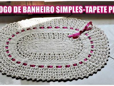 JOGO DE BANHEIRO SIMPLES -TAPETE PIA. DIANE GONÇALVES