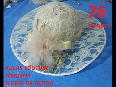 AULA 76: CHAPÉU DE RENDA PARA NOIVAS E MADRINHAS (1ª parte)