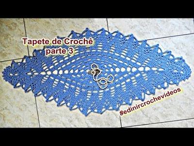 Tapete de Crochê | Edinir Croche ! Parte 3