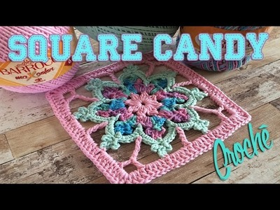 Tutorial de Crochê - SQUARE CANDY