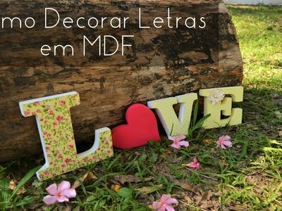 Como Decorar Letras em MDF - DIY