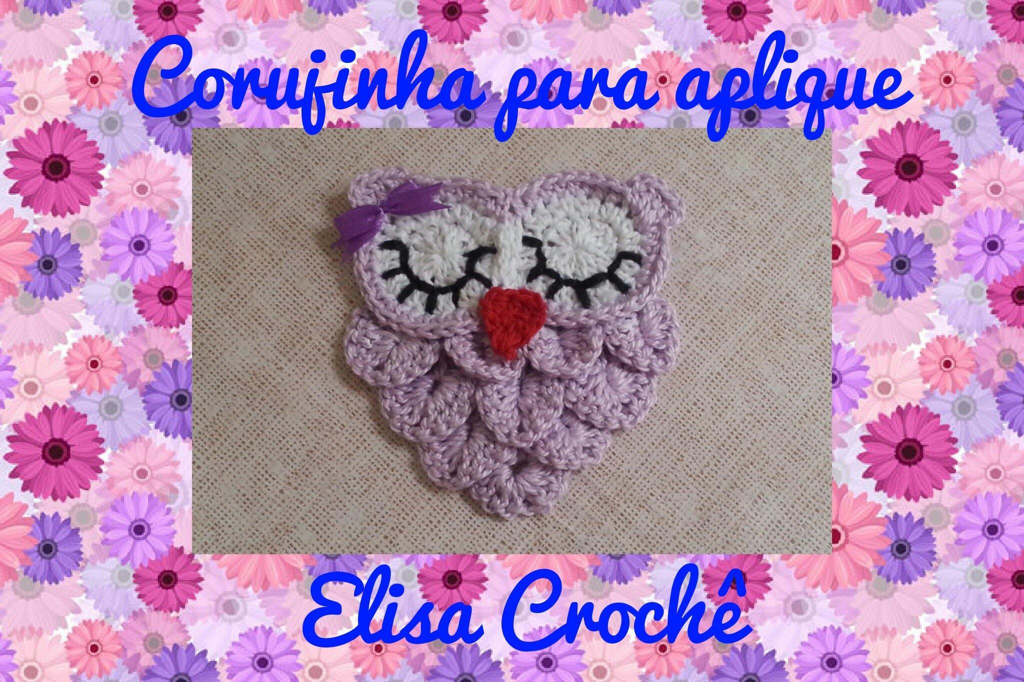 Corujinha para aplique em crochê ( 1 parte ) # Elisa Crochê