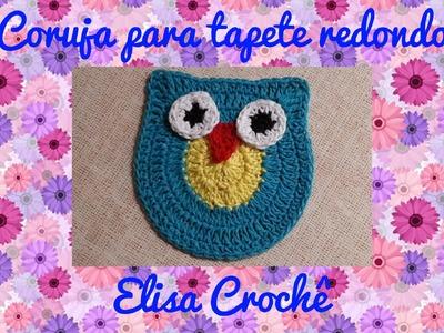 Corujinha para tapete redondo em crochê # Elisa Crochê