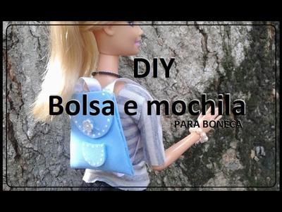 DIY  - Bolsa e Mochila para boneca