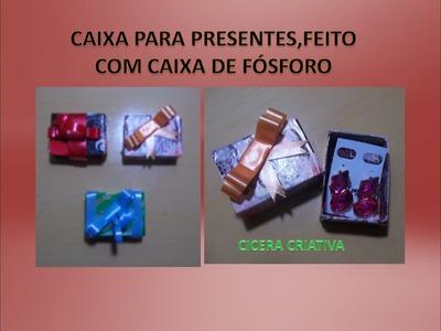 DIY: CAIXA PARA PRESENTE, FEITO COM CAIXA DE FÓSFORO