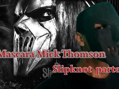 Mascara Mick Thomson - Slipknot parte 1