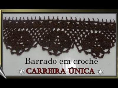BARRADO EM CROCHÊ CARREIRA ÚNICA *MODELO 65*