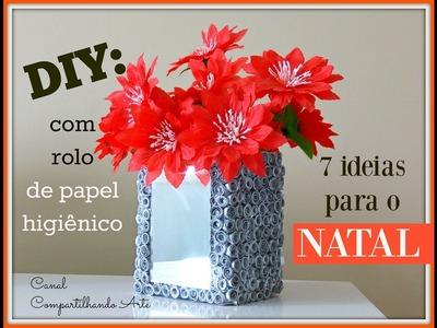 DIY: 7 ideias com rolo de papel higiênico para o Natal  - DO LIXO AO LUXO - 9º Arte desafio