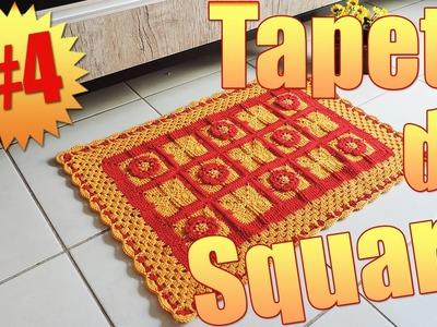 """Tapete de square #4 """"Soraia Bogossian"""""""