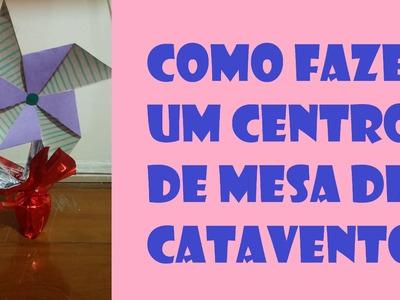 COMO FAZER UM CATAVENTO - DIY HOW TO MAKE A WINDMILL