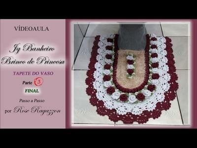 Jg Banheiro Brinco de Princesa - TAPETE DO VASO - Parte 3 FINAL