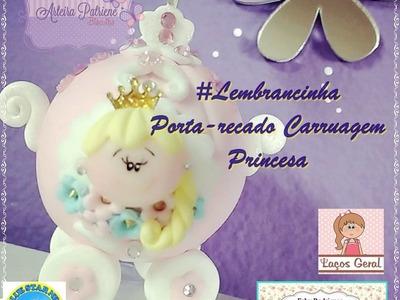 Lembrancinha Porta-Recado Carruagem para Princesas - Tema Realeza. Princesas