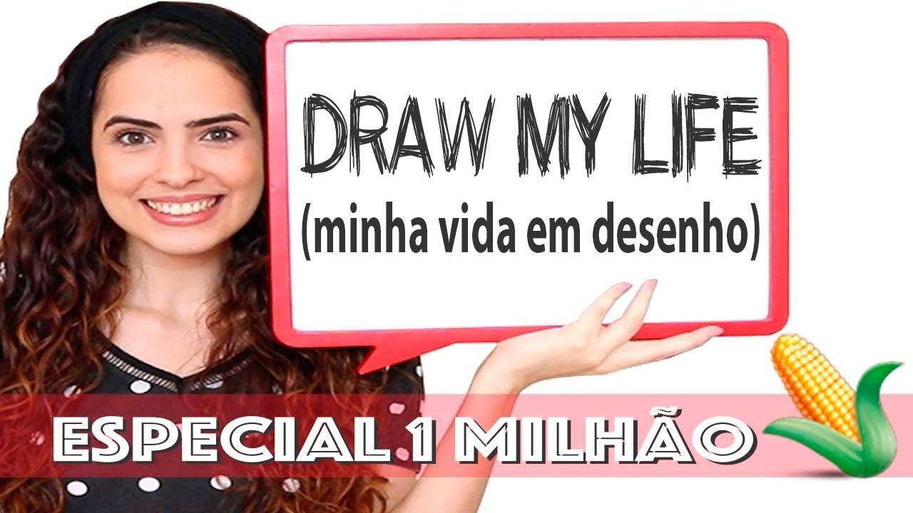 DRAW MY LIFE   Especial 1 MILHÃÃÃÃO