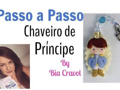 Passo a Passo -  Chaveiro de Príncipe - Bia Cravol _ DIY