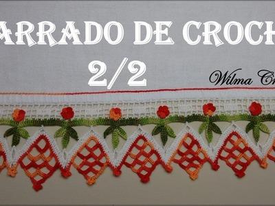 Barradinho de Crochê Para Toalhas e Panos de Prato (Nº01) - Parte 2. 2