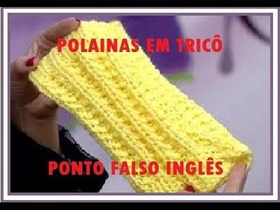 COMO FAZER POLAINAS PARA BOTA EM TRICO