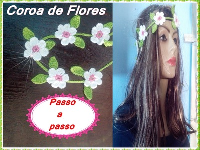 Coroa de flores em crochê  4 em 1