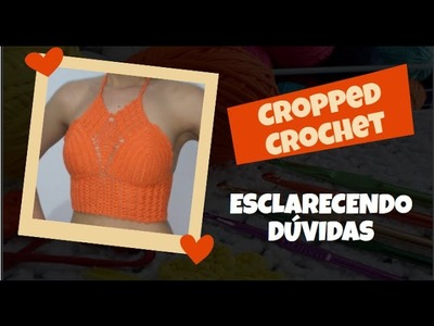 Cropped Crochê - Dúvidas