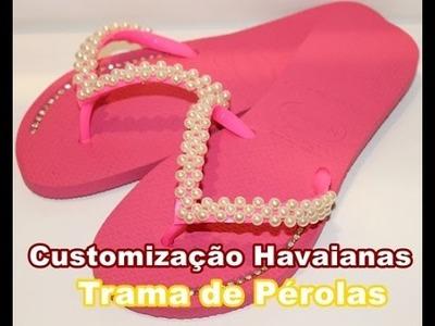 Customização de Havainas.Trama de pérolas-DIY