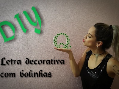 DIY | Passo a passo | Artesanato | Letra decorativa com bolinhas | MDF