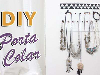 DIY Porta Colar