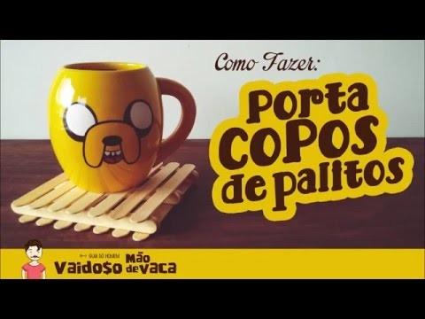 PORTA COPOS COM PALITOS   DIY