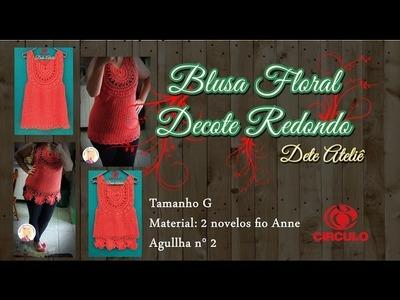 Blusa Floral Decote Redondo (2°parte)