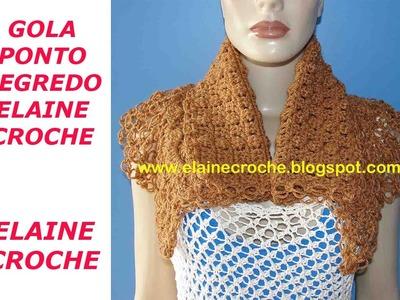 GOLA PONTO SEGREDO ELAINE CROCHE