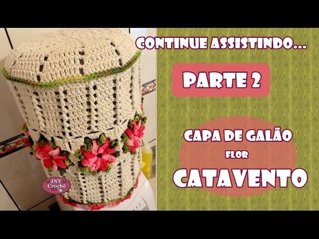 PAP Capa de galão Flor Catavento - Parte 2 - JNY Crochê