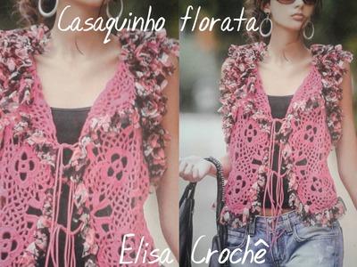 Versao canhoto:Casaquinho florata em Crochê ( explicação) # Elisa Crochê