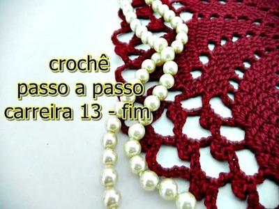 Como fazer crochê | Passo a passo |Carreira 13 | Edinir Croche