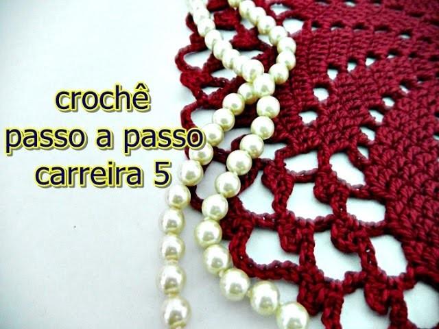Como fazer crochê   Passo a passo   Carreira 5   Edinir-Croche